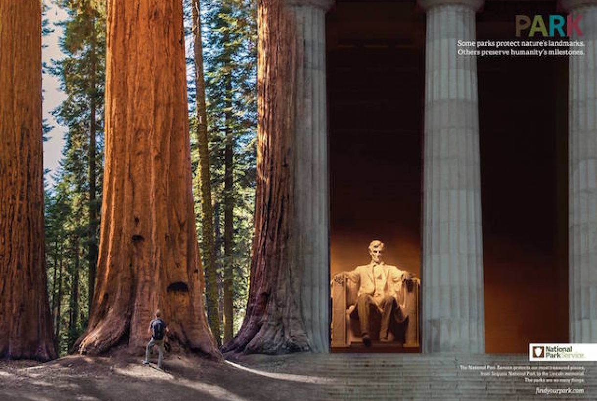 """Image of Redwoods and Lincoln Memorial blended into one image, text reads, """"PARK: Some parks protect nature's landmarks. Others preserve humanity's milestones. National Park Service."""""""