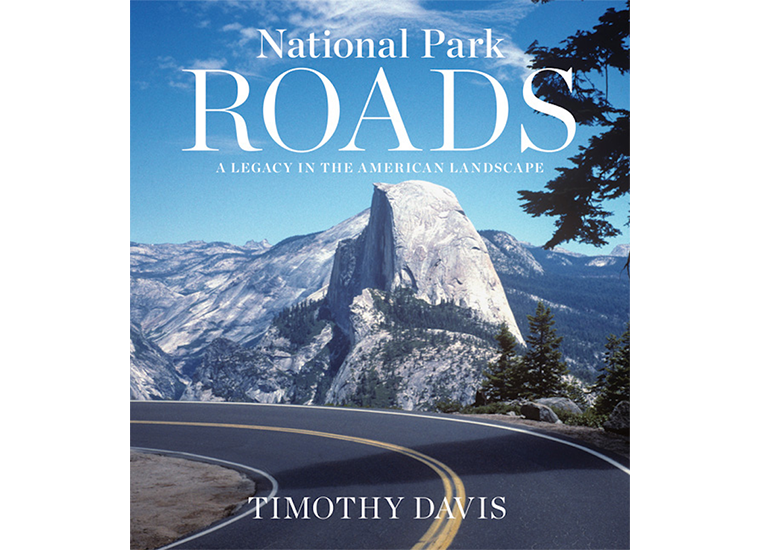 Cover of National Park Roads by Timothy Davis