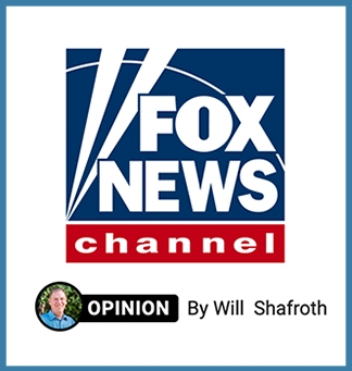 "Fox News logo, with a small headshot of Will Shafroth below. Text reads ""Opinion by Will Shafroth 