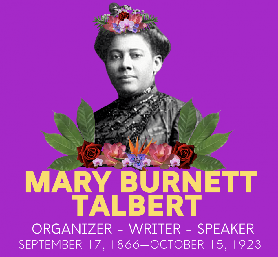 Photograph of Mary Burnett Talbert with graphic of flowers and her name illustrated beneath