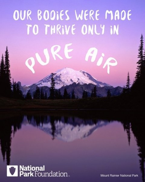 "Muir quote, ""I know our bodies were made to thrive only in pure air."""